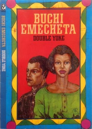 "Printed book cover for ""Double Yoke"" By Buchi Emecheta. Artwork by Marina Elphick."
