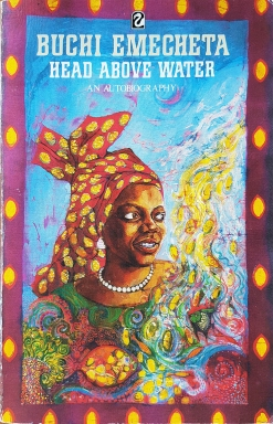 "Printed book cover for ""Head Above Water"" By Buchi Emecheta. Artwork by Marina Elphick."